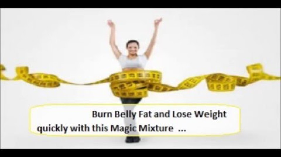 Magic Weight Loss Mixture – Burn Belly Fat and Lose Weight Quickly!