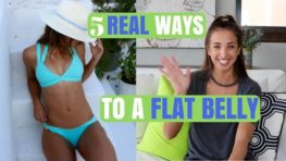 5 REAL Ways to a FLAT BELLY