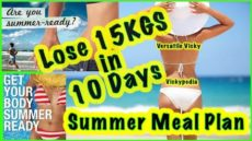 Summer Weight Loss Meal Plan – Diet Plan to Lose Weight Fast 15Kg | Lose 15 Kgs in 10 Days